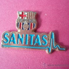 Coleccionismo deportivo: PIN DEL BARÇA DE LA CLINICA SANITAS. Lote 25675483