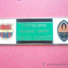 Coleccionismo deportivo: PIN FC BARCELONA - SUPER COPA DE EUROPA 2009. Lote 26916125