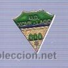 Coleccionismo deportivo: PIN DEPORTIVO EQUIPO DE FUTBOL DE ESPAÑA. XOVE LAGO.. Lote 22277489