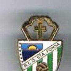 Coleccionismo deportivo: PIN DEPORTIVOS, EQUIPO DE FÚTBOL ESPAÑA, R.C.D. SANTA PONSA. Lote 22646572
