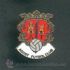 Collezionismo sportivo: PIN ESMALTADO DEL AGOST CF (AGOST, ALICANTE, SEGUNDA REGIONAL). RARO. FÚTBOL.. Lote 79173461