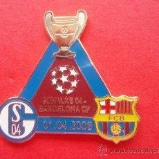 Coleccionismo deportivo: PIN DEL BARÇA - FC BARCELONA VS SCHALKE 04 . Lote 33798299