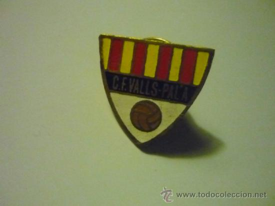 PIN FUTBOL VALLS-PALA CF (Coleccionismo Deportivo - Pins de Deportes -  Fútbol) c2e3d16fb8a64