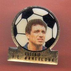 Coleccionismo deportivo: PINS FUTBOL CLUB BARCELONA EUSEBIO. Lote 38408281