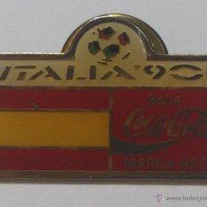 Coleccionismo deportivo: PIN COCA COLA ITALIA 90 - ESPAÑA. Lote 40443433