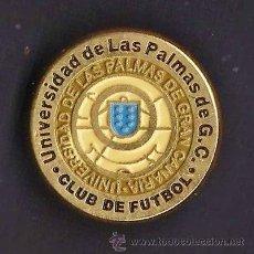 Coleccionismo deportivo: PIN - FUTBOL - UNIVERSIDAD LAS PALMAS C.D.- LAS PALMAS - METAL ESMALTADO - EP 4. Lote 43522233