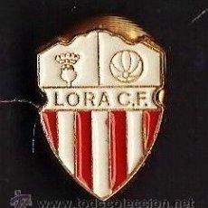 Coleccionismo deportivo: PIN - FUTBOL - LORA C.F. - SEVILLA - METAL ESMALTADO - CALIDAD - EP 1. Lote 43819120