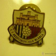 Coleccionismo deportivo: PIN FUTBOL CF HOSPITALET ISLA BLANCA. Lote 43896448