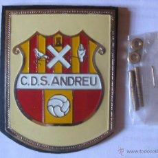 Coleccionismo deportivo: ESCUDO PARA COCHE - SIN ESTRENAR AÑOS 70- C.D.S ANDREU. Lote 44457323
