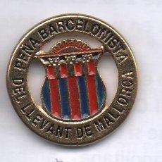 Coleccionismo deportivo: PIN DE FUTBOL-PEÑA BARCELONISTA DEL LLEVANT DE MALLORCA. Lote 51780158