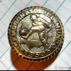 Coleccionismo deportivo: RARO !!!! PIN INSIGNIA BROCHE AGUJA---CAMPEONATO DEL MUNDO ---FUTBOL 1950. Lote 52471067