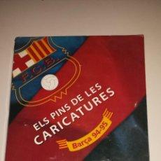 Coleccionismo deportivo: PINS Y CARICATURAS DEL BARÇA 94-95. Lote 53287494
