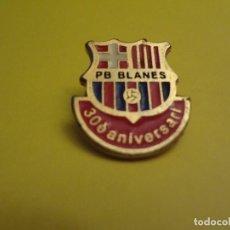 Coleccionismo deportivo: PIN PEÑA FC BARCELONA BLANES 30 ANIVERSARIO. Lote 75067919
