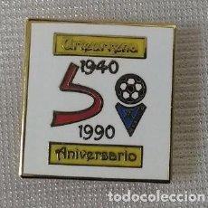 Coleccionismo deportivo: 50 ANIVERSARIO S D EIBAR . BODAS DE ORO .URTEURRENA . PIN ESMALTADO . 1940 -1990 .. Lote 76570835