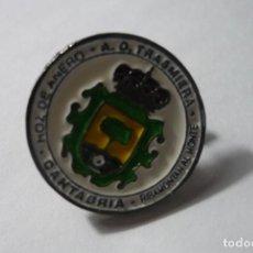 Coleccionismo deportivo: PIN FUTBOL AD TRASMIERA. Lote 87329368
