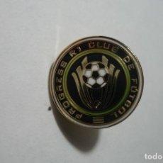 Coleccionismo deportivo: PIN FUTBOL PROGRESS R1 CF. Lote 95956503