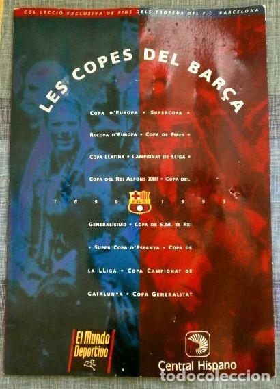 Coleccionismo deportivo: LES COPES DEL BARÇA (Las copas del Barça) Colección pins de los Trofeos del F.C. Barcelona 1899-1993 - Foto 2 - 98852823