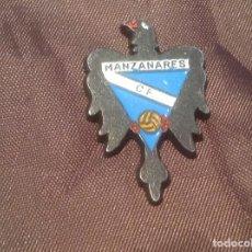 Colecionismo desportivo: PIN SIN AGUJA MANZANARES. Lote 98968935