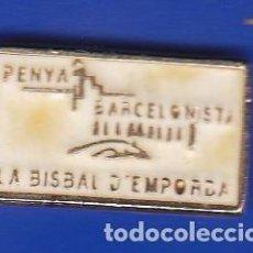 Coleccionismo deportivo: PIN FUTBOL CLUB BARCELONA DE LA PEÑA BARCELONISTA DE LA BISBAL DE L'EMPORDA (FOOTBALL) BARÇA. Lote 110358387