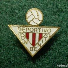 Coleccionismo deportivo: INSIGNIA DE IMPERDIBLE - EQUIPO DE FUTBOL - DEPORTIVO DON BENITO -. Lote 114260291