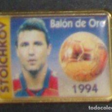 Coleccionismo deportivo: (TC-114-10) PIN F. C. BARCELONA BARÇA STOICHKOV BALON DE ORO 1994. Lote 114969407