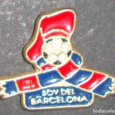 Coleccionismo deportivo: (TC-114-10) PIN F. C. BARCELONA BARÇA SOY DEL BARCELONA. Lote 114970183