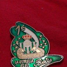 Coleccionismo deportivo: ANTIGUO PIN FUTBOL BETIS BALOMPIÉ, 1° LA ESTRELLA ES EL BETIS.. Lote 123061778