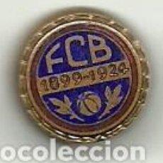 Coleccionismo deportivo: (P-292)INSIGNIA DE OJAL ESMALTADA FCB FUTBOL CLUB BARCELONA 1899-1924 - 25 ANIVERSARIO. Lote 126743503