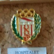 Coleccionismo deportivo: PIN FÚTBOL, HOSPITALET. Lote 128973702