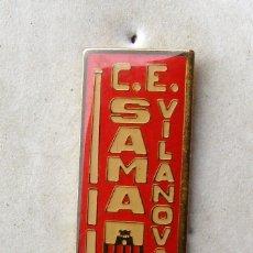 Coleccionismo deportivo: PIN C. E. VILANOVA . Lote 143206454