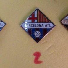 Coleccionismo deportivo: INSIGNIAS DEL BARCELONA ATLETICO. Lote 155707822