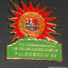 Coleccionismo deportivo: (TC-114-10) PIN F. C. BARCELONA BARÇA XXII TROBADA MUNDIAL DE PENYES BARCELONISTES PUIGCERDA 98. Lote 170066144