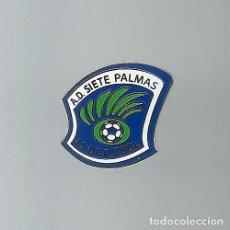 Coleccionismo deportivo: INSIGNIA / PIN DE EQUIPO DE FÚTBOL - A.D. SIETE PALMAS (INSIGNIA OFICIAL). Lote 170362364
