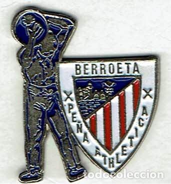 PEÑA BERROETA DEL ATHLETC CLUB (Coleccionismo Deportivo - Pins de Deportes - Fútbol)