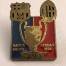 Coleccionismo deportivo: PIN DE FÚTBOL , BARÇA - MILÁN , ATENAS 1994. Lote 176174759
