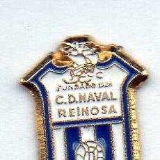 Coleccionismo deportivo: PIN DE FUTBOL-NAVAL C.D.-REINOSA-CANTABRIA. Lote 177190482