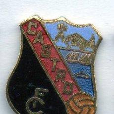 Coleccionismo deportivo: PIN DE FUTBOL-CASTRO C.F.-CASTRO URDIALES-CANTABRIA. Lote 177193409