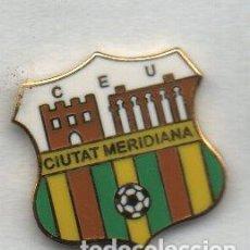 Coleccionismo deportivo: MERIDIANA UNIÓN CIUTAT C.E-BARCELONA. Lote 186182915