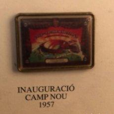 Coleccionismo deportivo: PIN , INAUGURACIÓN CAMP NOU , AÑO : 1.957. Lote 186326572