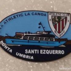 Coleccionismo deportivo: ATHLETIC CLUB BILBAO PIN PEÑA LA CANOA DE PUNTA UMBRIA. Lote 295490888
