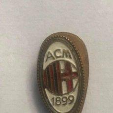 Collectionnisme sportif: ANTIGUA INSIGNIA SOLAPA CLUB DE FUTBOL AC MILAN (ITALIA). Lote 193957347