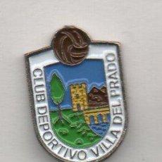 Coleccionismo deportivo: VILLA DEL PRADO C.D.-VILLA DEL PRADO-MADRID. Lote 194308981