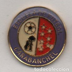 Collectionnisme sportif: ESCUELA DE FUTBOL DE CARABANCHEL-MADRID. Lote 194342723