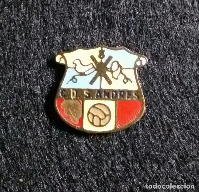 ANTIGUA INSIGNIA ESMALTADA FUTBOL C.D SAN ANDRES (Coleccionismo Deportivo - Pins de Deportes - Fútbol)