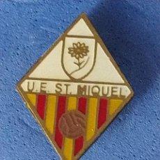 Coleccionismo deportivo: PIN FUTBOL CATALUNYA - UE SANT MIQUEL - SANT MIQUEL DE CAMPMAJOR - GIRONA. Lote 203398912