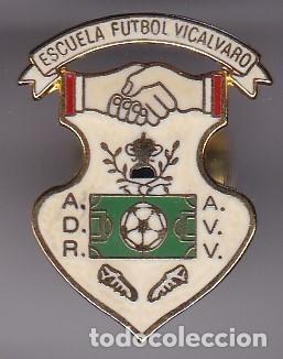 PIN DE FUTBOL DEL CLUB DEPORTIVO VICALVARO (FOOTBALL) MADRID (Coleccionismo Deportivo - Pins de Deportes - Fútbol)