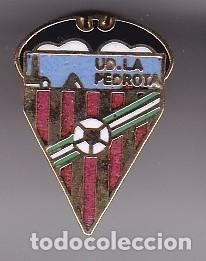 PIN DE FUTBOL DEL CLUB DEPORTIVO LA PEDROTA (FOOTBALL) VALENCIA (Coleccionismo Deportivo - Pins de Deportes - Fútbol)
