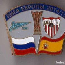 Coleccionismo deportivo: BADGE PIN: UEFA EUROPA LEAGUE 2014-15 FC ZENIT ST. PETERBURG RUSSIA - SEVILLA SPAIN. Lote 206927056