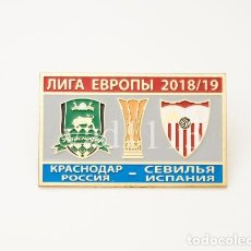 Coleccionismo deportivo: BADGE PIN: UEFA EUROPA LEAGUE 2018-19 FK KRASNODAR RUSSIA - SEVILLA SPAIN. Lote 206927410