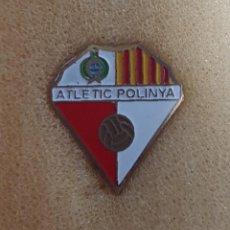 Colecionismo desportivo: PIN ATLETIC POLINYÁ FEDERACION CATALANA FUTBOL. Lote 209884037